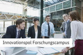 Innovationspol Forschungscampus