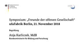 """Poster zum Video Symposium """"Freunde der offenen Gesellschaft"""": Rede von Anja Karliczek, MdB, Bundesministerin für Bildung und Forschung"""