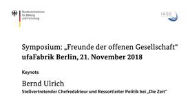 """Poster zum Video Symposium """"Freunde der offenen Gesellschaft"""": Keynote des Journalisten Bernd Ulrich"""