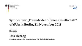 """Poster zum Video Symposium """"Freunde der offenen Gesellschaft"""": Keynote von Prof. Dr. Lisa Herzog"""