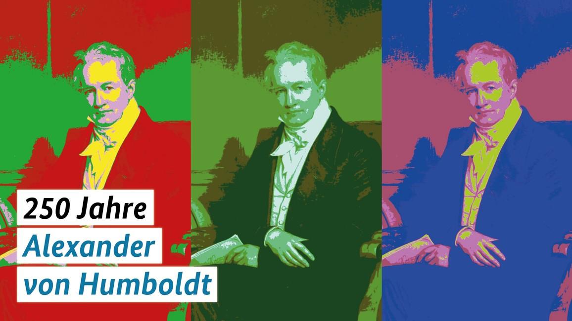 Alexander von Humboldt prägt die Naturwissenschaften bis heute.