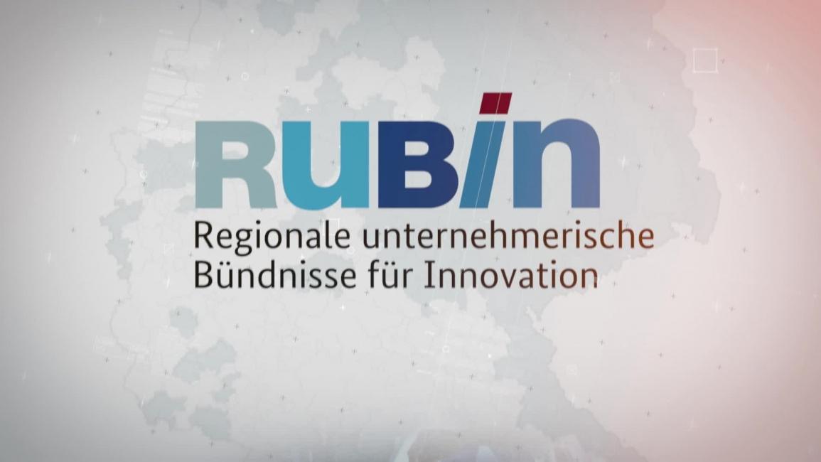 """Poster zum Video Das Förderprogramm """"RUBIN – Regionale unternehmerische Bündnisse für Innovation"""""""