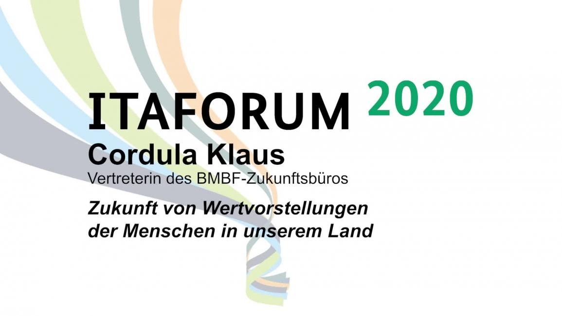 Poster zum Video Vortrag von Cordula Klaus, gehalten auf dem ITAFORUM am 22. Januar 2020 in Berlin
