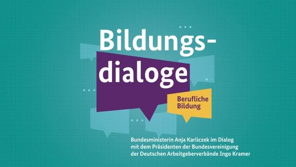 Poster zum Video Bildungsdialoge Folge 1: Ministerin Karliczek im Gespräch mit BDA-Präsident Ingo Kramer