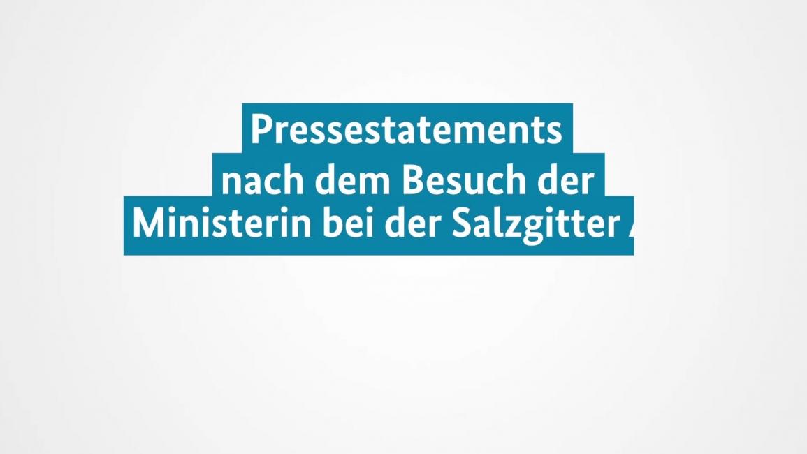Poster zum Video Pressekonferenz: Besuch der Salzgitter AG
