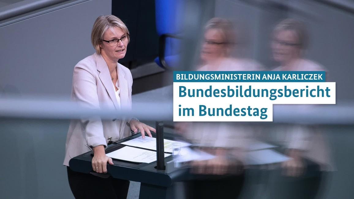 Poster zum Video Berufsbildungsbericht: Ministerin Karliczek spricht im Bundestag