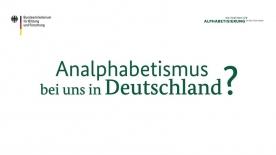 Poster zum Video Analphabetismus bei uns in Deutschland?