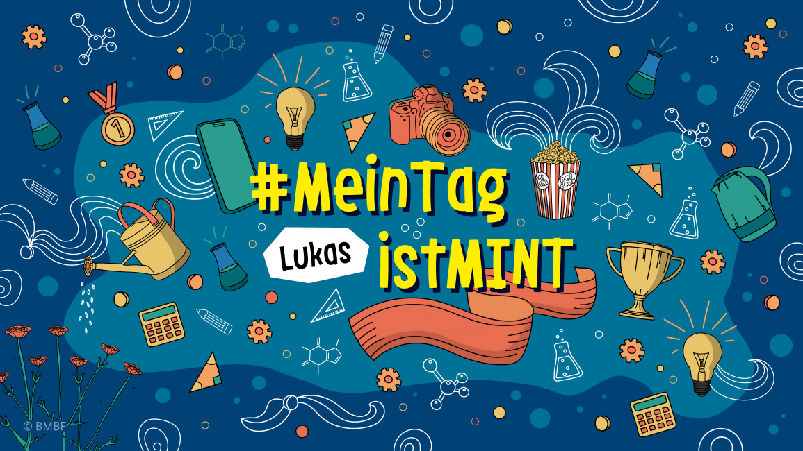 Poster zum Video #MeinTagistMINT – MINT-Start in den Tag
