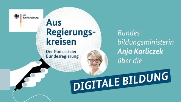 Anja Karliczek im Podcast
