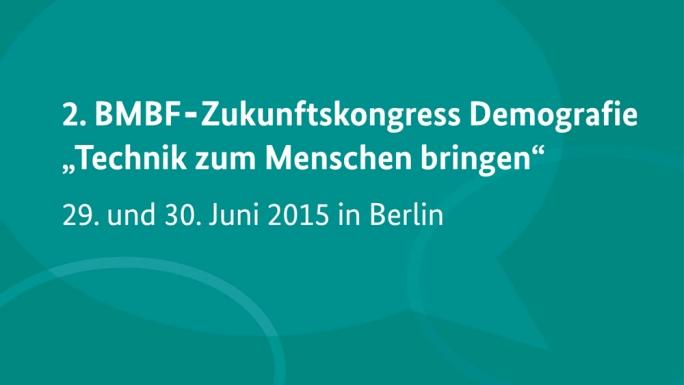 Poster zum Video 2. BMBF-Zukunftskongress Demografie \
