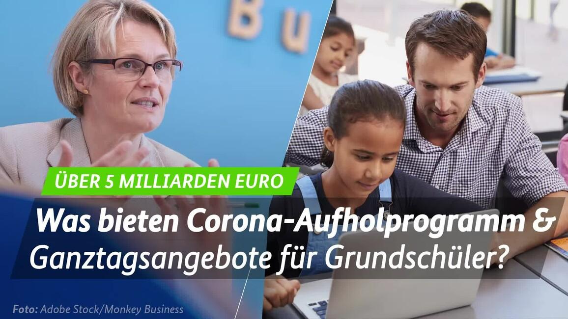 Poster zum Video Corona-Aufholprogramm & Ganztagsanspruch in der Grunschule - Interview mit BM Anja Karliczek