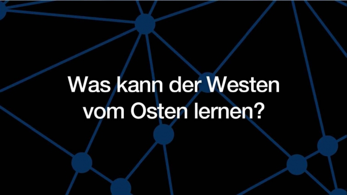 Poster zum Video Was kann der Westen vom Osten lernen?