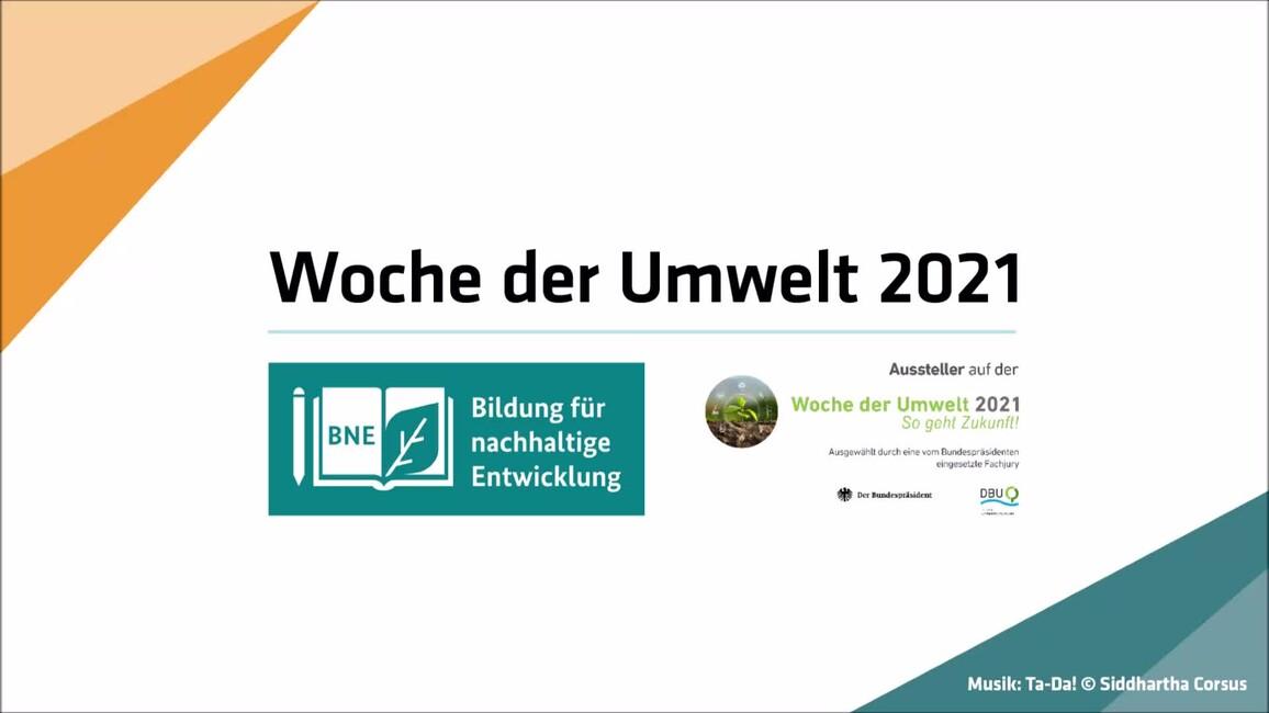 Poster zum Video Video der BNE-Akteur*innen zur Woche der Woche der Umwelt