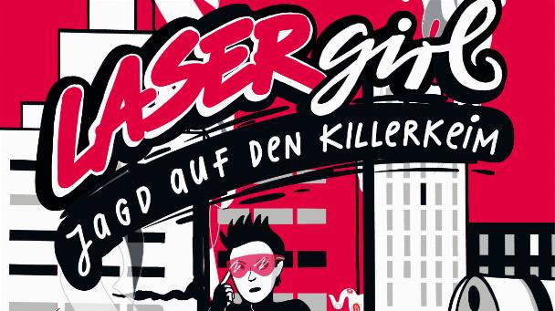 Cover des Comics 'Lasergirl: Jagd auf den Killerkeim'