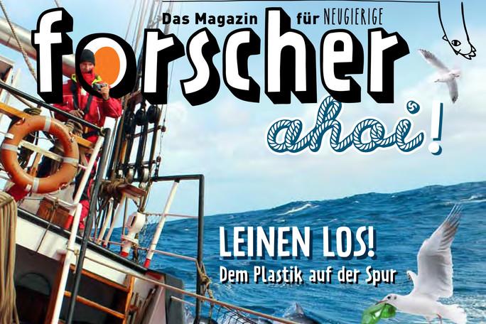 forscher - Das Magazin für Neugierige | Ausgabe 2/2016