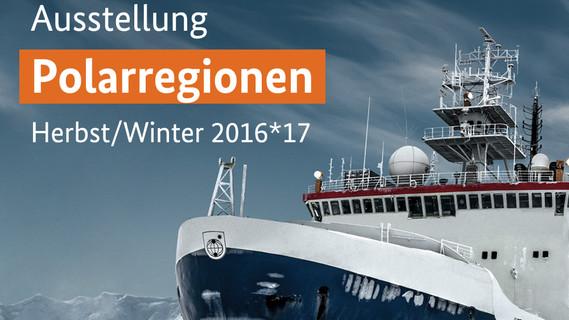 Banner Polarausstellung im Wissenschaftsjahr 2016*17.