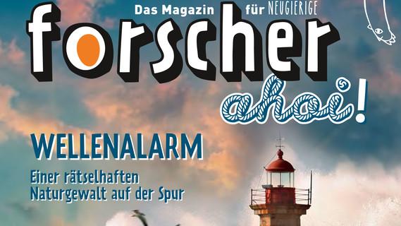 forscher ahoi: Das Magazin für Neugierige, August 2017